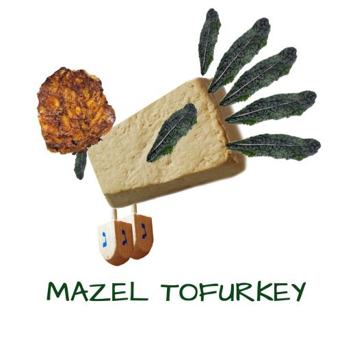 mazel tofurkey